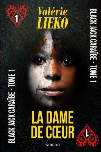 Black Jack Caraïbe Tome 1 La Dame de coeur par Valérie Lieko