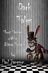 Dark Tales: Volume 1 Paperback