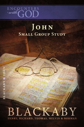 John: A Blackaby Bible Study Series (Encounters with God) by Henry Blackaby (2007-12-02)