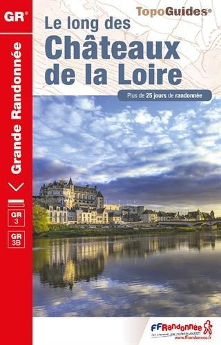 Le long des chateaux de la Loire GR3/GR3B