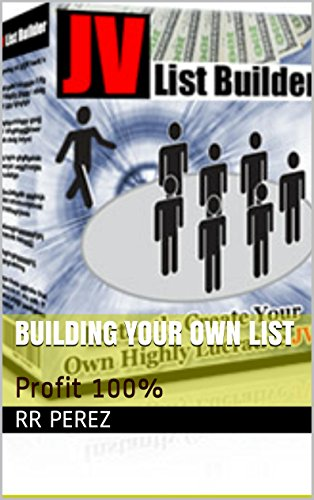 Building your own list: Profit 100% por RR perez