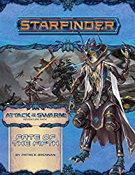 Starfinder Adventure Path: Fate of the Fifth (Attack of the Swarm! 1 of 6) (Starfinder: Attack of the Swarm!, Band 19)