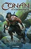 Conan el cimmerio 6 (Conan Clásico)