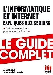 INFORMATIQUE + INTERNET EXPLIQUES AUX SENIORS