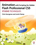 Animation with Scripting for Adobe Flash Professional CS5 Studio Techniques: ANIM ADOB FLAS PRO CS5_p1