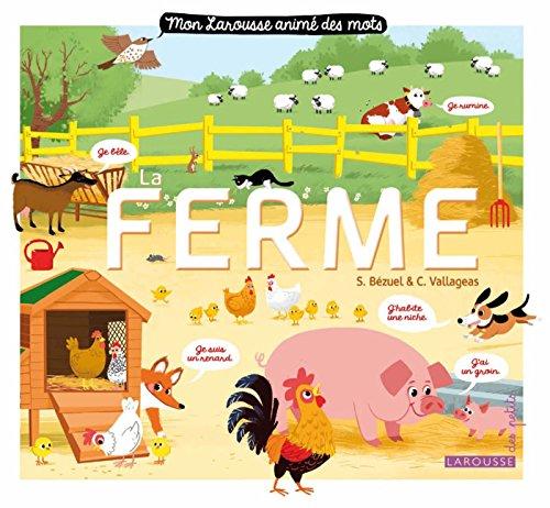 Mon Larousse animé des mots - La ferme par Sylvie Bézuel