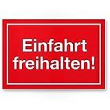 Einfahrt Freihalten Kunststoff Schild (rot), Ein- / Ausfahrt Tag/Nacht freihalten - kostenpflichtig abgeschleppt, Hinweisschild Einfahrt - auch gegenüber, Parken verboten - Parkverbot, Halteverbot