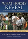 What Horses Reveal: From First Meetin...