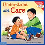 Understand and Care (Learning to Get Along)