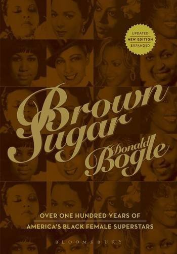 Brown Sugar: Over 100 Years of America's Black Female Superstars (New and Updated Edition) by Donald Bogle (2007-06-01)