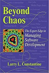 Beyond Chaos: The Expert Edge in Managing Software Development by Larry L. Constantine (2001-06-15)