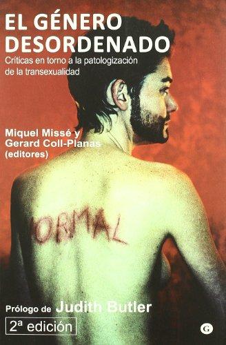 Genero Desordenado,El por Gerard Coll-Planas (eds.) Miquel Missé