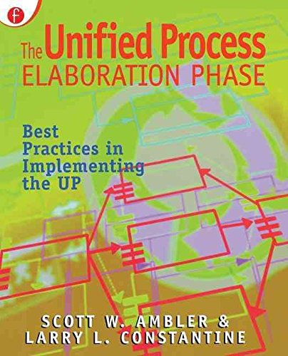 [(The Unified Process Elaboration Phase : Best Practices in Implementing the UP)] [By (author) Scott W. Ambler] published on (April, 2000)