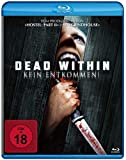 Dead Within - Kein Entkommen! [Blu-ray]