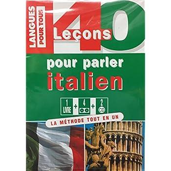 40 LECONS POUR PARLER ITALIEN. Coffret avec livre, cassette, CD