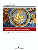 Il bestiario della cattedrale di Anagni. Un viaggio alla scoperta del simbolismo medievale. Ediz. illustrata
