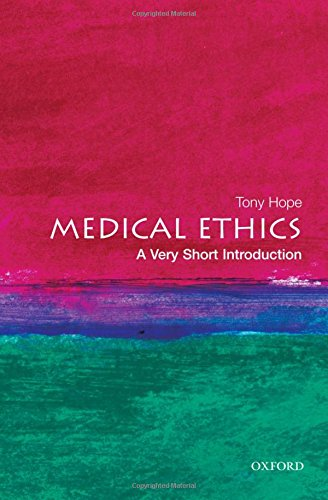 Medical Ethics: A Very Short Introduction (Very Short Introductions) por Tony Hope