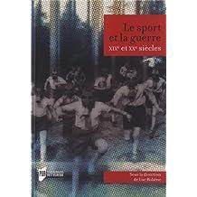 Le sport et la guerre, XIXe et XXe siècles
