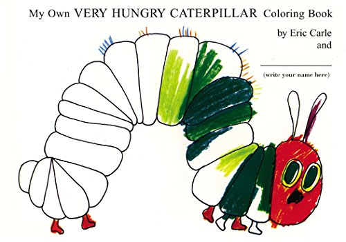 My Own Very Hungry Caterpillar Coloring Book por Eric Carle