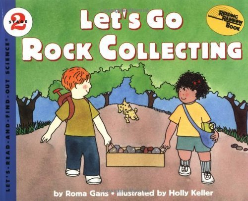 Let's Go Rock Collecting (Let'S-Read-And-Find-Out Science. Stage 2) by Gans, Roma (1997) Paperback