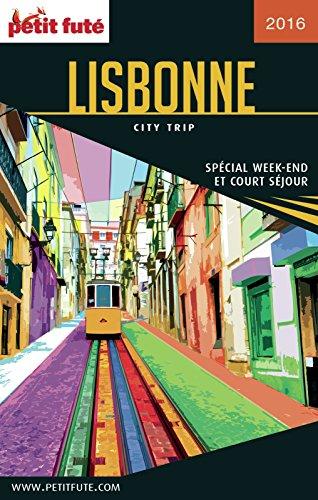 Lisbonne 2016 City trip Petit Futé