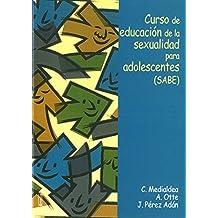 Curso de educación de la sexualidad para adolescentes (SABE) (Yumelia sexualidad)