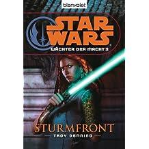 Star Wars Wächter der Macht 3: Sturmfront