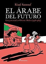 El árabe del futuro I par Riad Sattouf