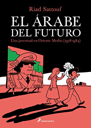 EL ARABE DEL FUTURO (VOL I) (Narrativa)