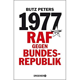 1977: RAF gegen Bundesrepublik (German Edition)