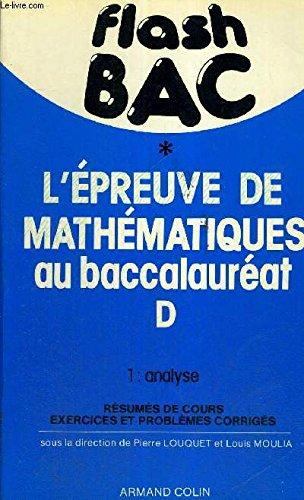 Flash bac, l'epreuve de mathematiques au baccalaureat d, 1. analyse