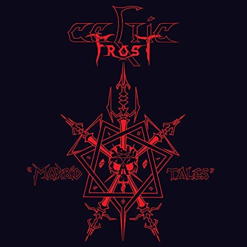 Celtic Frost - Morbid Tales (2017)