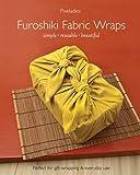 Furoshiki Fabric Wraps: Simple • Reusable • Beautiful
