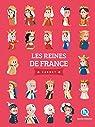 Les reines de France - Carnet par Baron