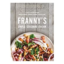 Franny's: Simple Seasonal Italian (English Edition)