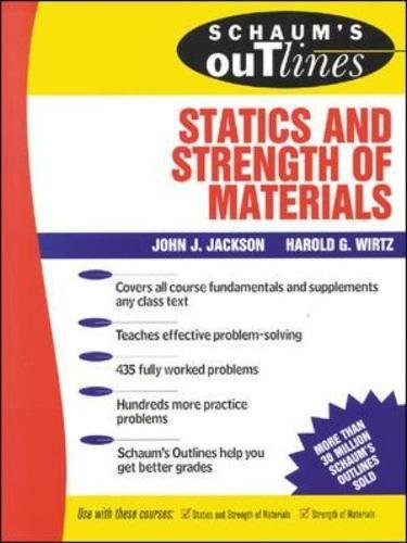 Schaum's Outline of Statics and Strength of Materials (Schaum's Outline Series) por John J. Jackson
