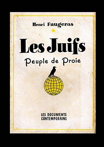 Les Juifs Peuple de Proie par Henri Faugeras