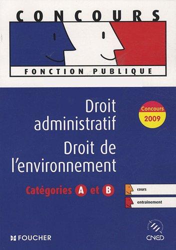 Droit administratif ; Droit de l'environnement : Catégories A et B (Ancienne Edition) par Elisabeth Chaperon