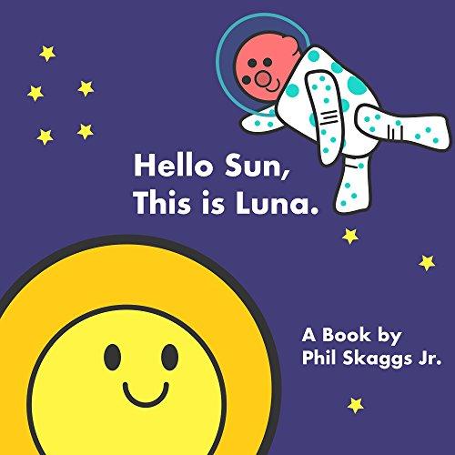 Hello Sun, This is Luna (English Edition)