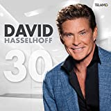 David Hasselhoff – 30 Years Looking For Freedom