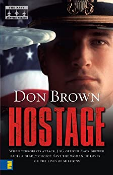 Hostage (The Navy Justice Series) by [Brown, Don]