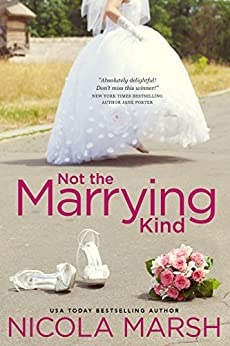 Not the Marrying Kind by [Marsh, Nicola]