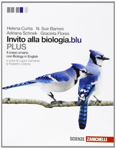 Invito alla biologia.blu. Plus. Corpo umano. Per le Scuole superiori. Con espansione online