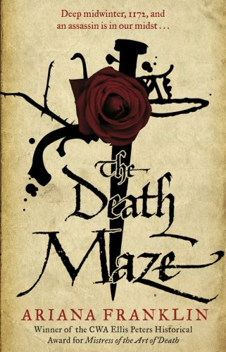The Death Maze: Mistress of the Art of Death, Adelia Aguilar series 2 (Agency Ladies Detective 1 12 No)