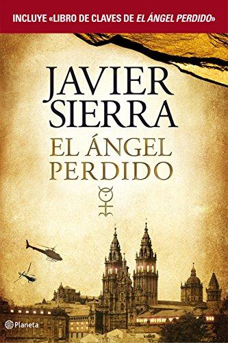El ángel perdido + Libro de claves de El ángel perdido (pack) (Volumen independiente) por Javier Sierra