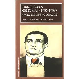 Memorias (1936-1938) : hacia un nuevo Aragón (Larumbe Textos Aragoneses)