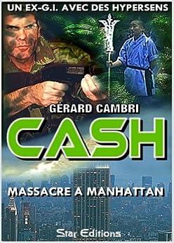 MASSACRE A MANHATTAN (CASH t. 2) par [CAMBRI, Gérard]