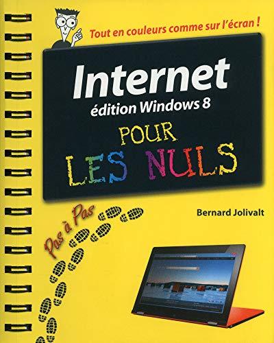 Internet, Ed Windows 8 Pas à pas Pour les Nuls par Bernard JOLIVALT