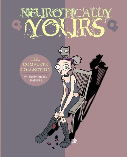 Neurotically Yours : The Complete Collection: Volume 1