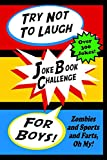 #7: Try Not To Laugh Joke Book Challenge For Boys